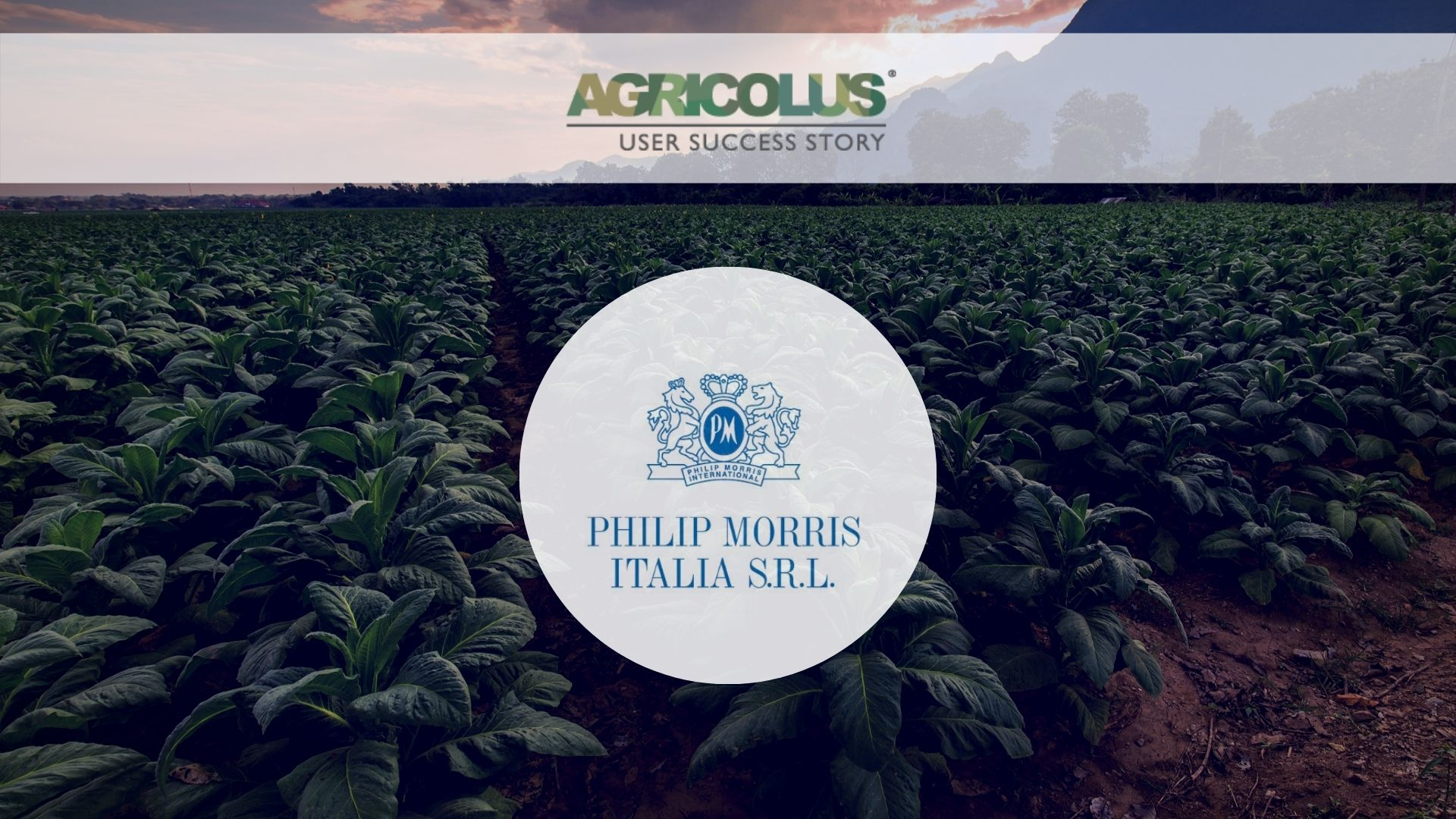 #Agricolus success cases: Philip Morris Italy and the commitment for sustainability